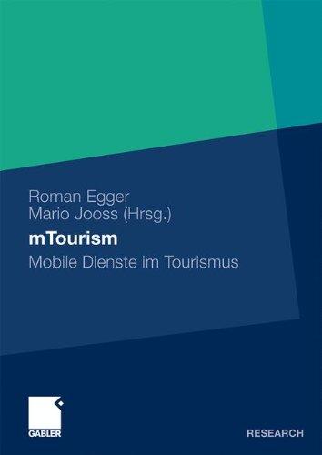 mTourism: Mobile Dienste im Tourismus