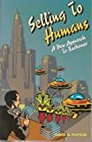 Selling to Humans, David N. Plotkin, 0964354942