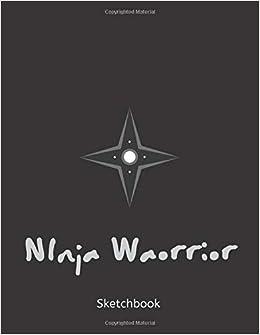 Ninja Warrior: Ninja Doodle Pad for Young Artist Age 6-12 ...