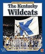 The Kentucky Wildcats (Team Spirit: College Basketball)