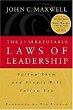 img - for The 21 Irrefutable Laws of Leadership 1st (first) edition Text Only book / textbook / text book