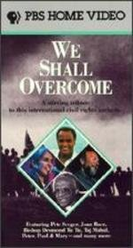 We Shall Overcome: A Stirring Tribute to This International Civil Rights Anthem  [VHS]