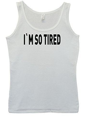I Am So Tired Lazy Cool White Women Vest Tank Top-XXL (I Am So Tired compare prices)