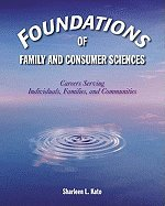 Download Foundations of Family / Consumer Sciences : Careers Serving Individuals, Families, and Communities pdf