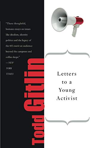 Letters to a Young Activist (The Sixties Years Of Hope Days Of Rage)