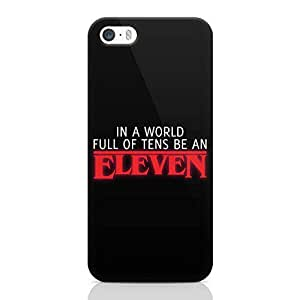 Loud UniverSE Eleven Stranger Things iPhone SE CaSE Full of Tens iPhone SE Cover with 3d Wrap around Edges