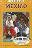 Mexico: A Guide to the People, Politics and Culture (In Focus (Latin American Bureau))