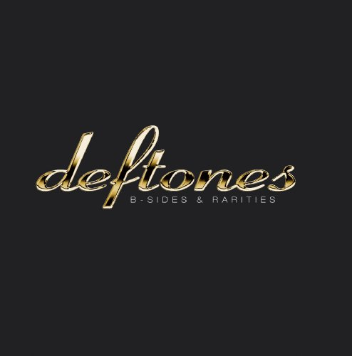 Deftones - B - Sides And Rarities - CD - FLAC - 2005 - FORSAKEN Download