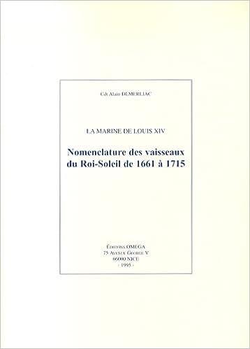 Livre gratuits La Marine de Louis XIV : Nomenclature des vaisseaux du Roi-Soleil de 1661 à 1715 epub pdf