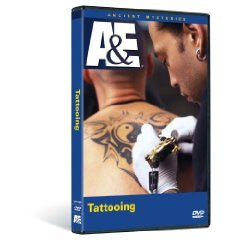 Tattooing : The History of the Tattoo and Exploration of Tattoo Artistry