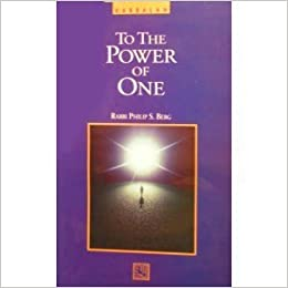 Book Kabbalah: To the Power of One by Rabbi Phillip S. Berg (1991-09-01)