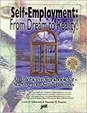 img - for Self-Employment: From Dream to Reality: An Interactive Workbook for Starting Your Small Business by Linda Gilkerson (1997-09-01) book / textbook / text book