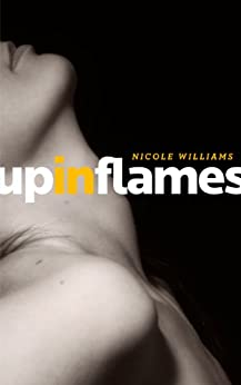 Up In Flames by [Williams, Nicole]