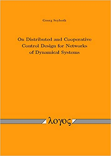 Book On Distributed and Cooperative Control Design for Networks of Dynamical Systems