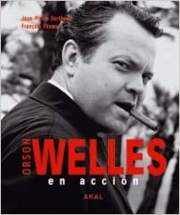 Orson Welles en accion/ Orson Welles in Action