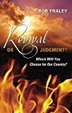 Revival or Judgment?, Robert Fraley, 0615808018