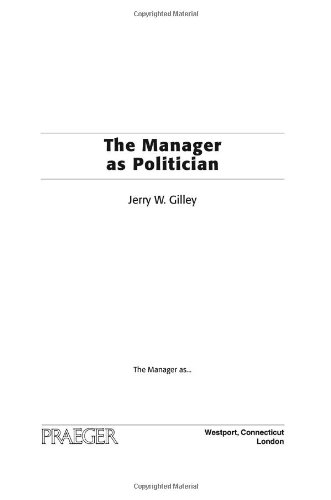 The Manager As Politician
