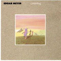 Unfolding (Bela Fleck And Edgar Meyer)