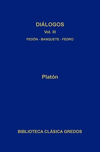 Diálogos III (Biblioteca Clásica Gredos) (Spanish Edition)