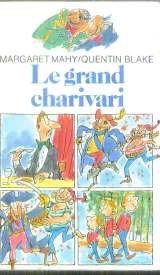 Le grand charivari par Margaret Mahy