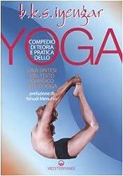 Compendio di teoria e pratica dello yoga. Una sintesi del testo classico dello yoga