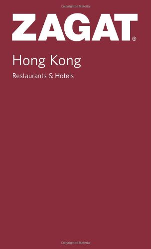Zagat Hong Kong Restaurants: Pocket Guide (Zagat) (Zagat Survey: Hong Kong Restaurants & Hotels) pdf