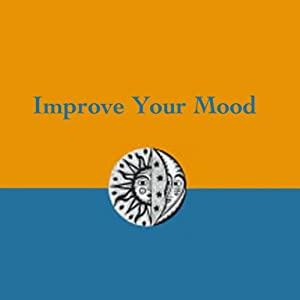 Improve Your Mood Audiobook