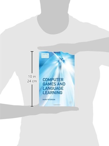 Computer Games and Language Learning (Digital Education and Learning) by Mark Peterson