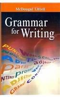 Grammar for Writing: Grammar - Usage - Mechanics