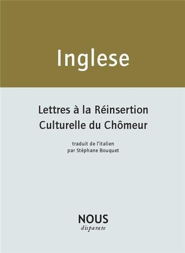 Lettres à la réinsertion culturelle du chômeur : Suivi de Mes cahiers de poèmes