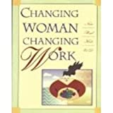 Changing Woman, Changing Work, Krebs, Nina B., 1878448579