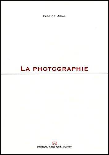 Téléchargement La photographie pdf ebook