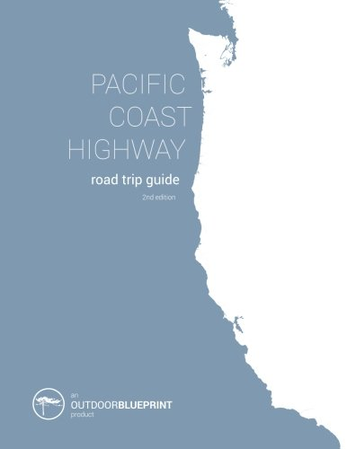 Pacific Coast Highway Road Trip Guide: From Vancouver B.C. to San Diego, California