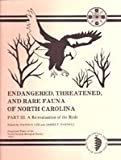 Endangered, Threatened and Rare Fauna of North Carolina, David S. Lee and James F. Parnell, 0917134192