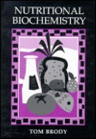 Nutritional Biochemistry (Food Science and Technology)