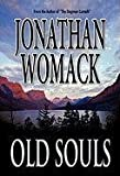 Old Souls, Jonathan Womack, 1936185067
