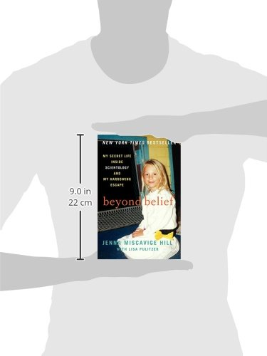 Beyond Belief: My Secret Life Inside Scientology and My ...