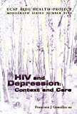 HIV and Depression : Context and Care, Gonzales, Francisco Jose, 1879168057
