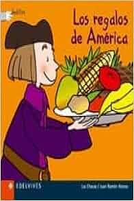 Los regalos de America/ The Gifts of America (Deditos) (Spanish