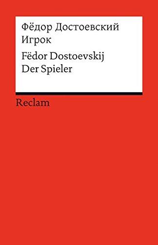 Igrok: Der Spieler (Fremdsprachentexte) (Reclams Universal-Bibliothek)
