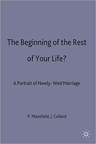 Read The Beginning of the Rest of Your Life?: A Portrait of Newly-Wed Marriage PDF