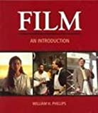 Introduction to Film, Phillips, William H., 0312178182