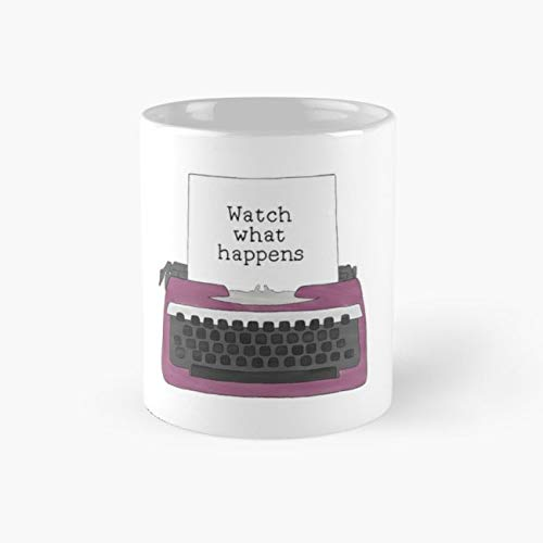Watch What Happens Mug, newsies Cup, 11 Ounce Ceramic Mug, Perfect Novelty Gift Mug, Funny Gift Mugs, Funny Coffee Mug 11oz, Tea Cups 11oz