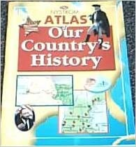 Nystrom Atlas of Our Country's History. (Paperback ...