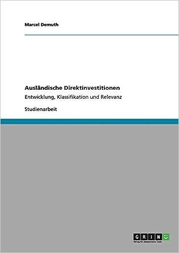 Kostenlose Online-Bücher zum Herunterladen Auslandische Direktinvestitionen (German Edition) in German PDF FB2 iBook by Marcel Demuth