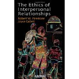 The Ethics of Interpersonal Relationships [PAPERBACK] [2009] [By Robert W. Firestone] (Firestone Cover)