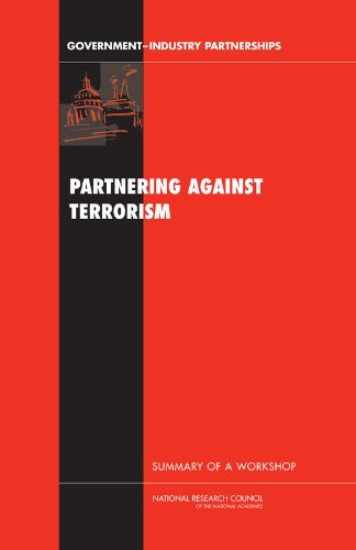 Partnering Against Terrorism: Summary of a Workshop (Government-Industry Partnerships)