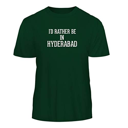 I'd Rather Be in Hyderabad - Nice Men's Short Sleeve T-Shirt, Forest, X-Large