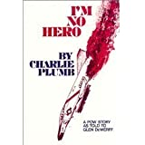 Im No Hero a Pow Story As Told to Glen Dewerff