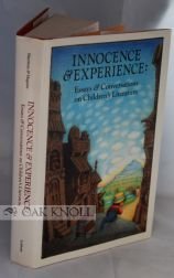 Innocence and Experience: Essays and Conversations on Childrens Literature